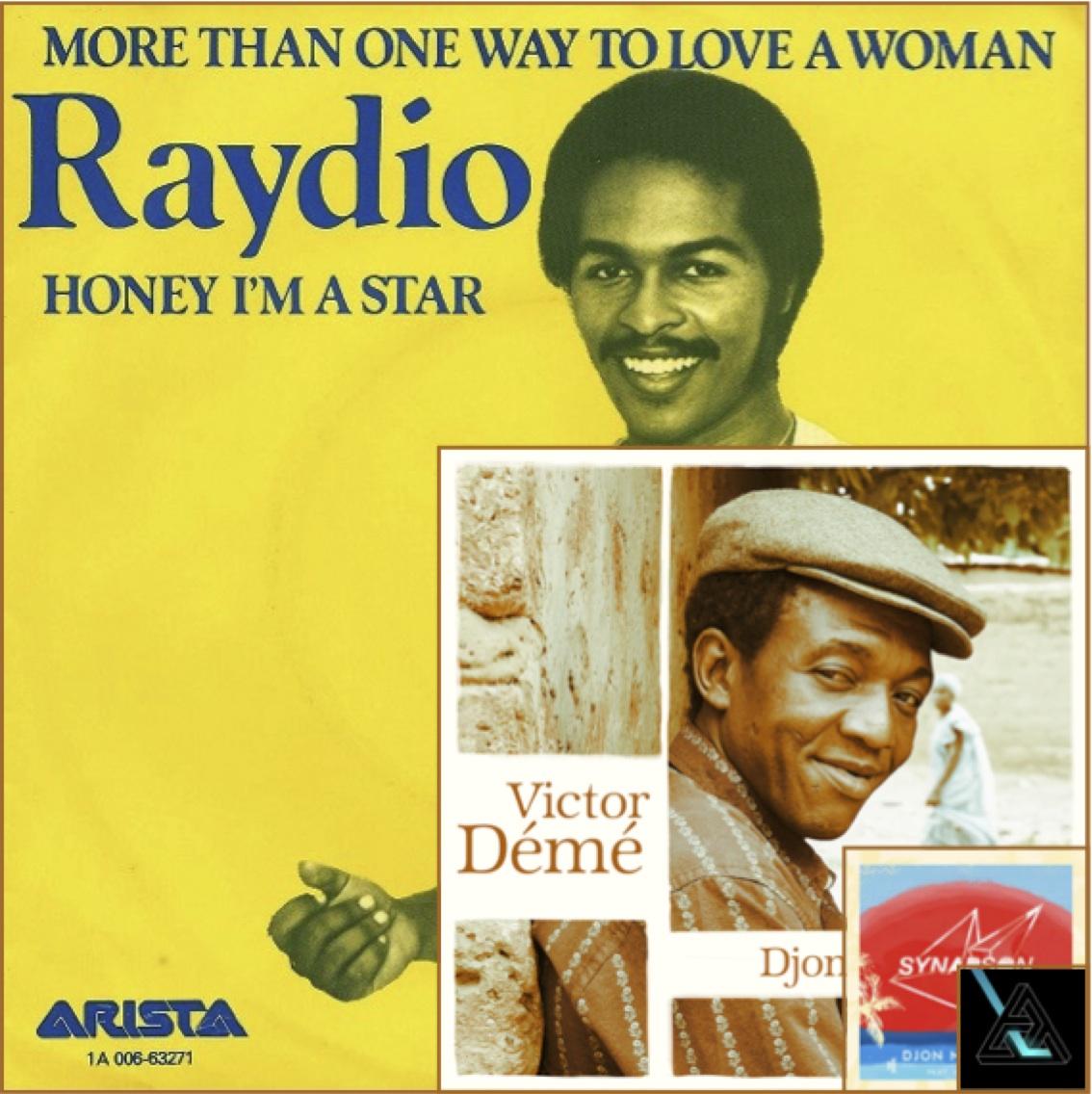 Tout est un remix. Raydio 1978 – Victor Demé 2008 – Synapson 2014.